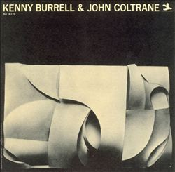 John Coltrane - Kenny Burrell & John Coltrane CD (album) cover