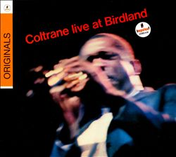 John Coltrane - Live At Birdland CD (album) cover