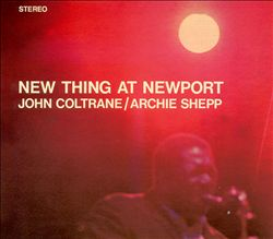 John Coltrane - New Thing At Newport CD (album) cover