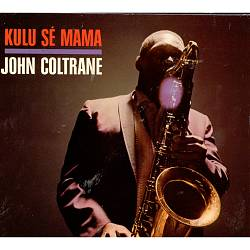 John Coltrane - Kulu Se Mama CD (album) cover