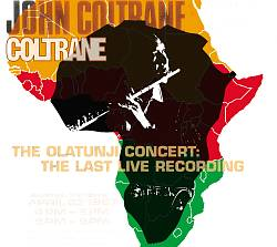 John Coltrane - The Olatunji Concert: The Last Live Recording CD (album) cover