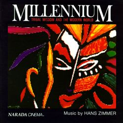 HANS ZIMMER - Millennium: Tribal Wisdom And The Modern World CD album cover