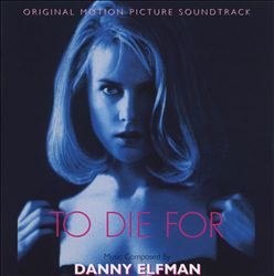 Danny Elfman - To Die For CD (album) cover
