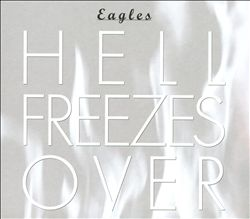 Eagles - Hell Freezes Over CD (album) cover