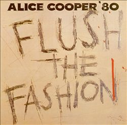 Alice Cooper - Flush The Fashion CD (album) cover