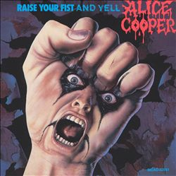 ALICE COOPER - Raise Your Fist And Yell CD album cover