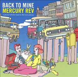 MERCURY REV - Back To Mine CD album cover