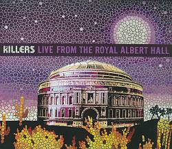 The Killers - Live From The Royal Albert Hall CD (album) cover