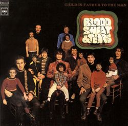Sweat & Tears Blood - Child Is Father To The Man CD (album) cover