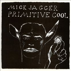 Mick Jagger - Primitive Cool CD (album) cover
