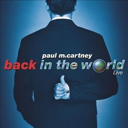 Paul Mccartney - Back In The World: Live CD (album) cover