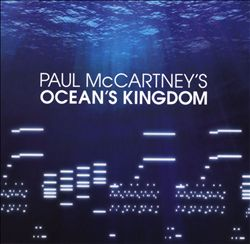 Paul Mccartney - Paul Mccartney's Ocean's Kingdom CD (album) cover