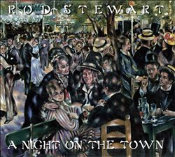 Rod Stewart - A Night On The Town CD (album) cover