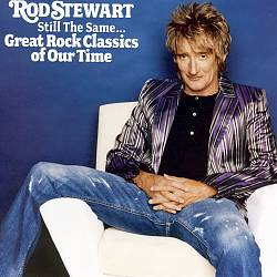 Rod Stewart - Still The Same: Great Rock Classics Of Our Time CD (album) cover