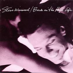 STEVE WINWOOD - Back In The High Life CD album cover