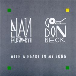 ALLAN HOLDSWORTH - With A Heart In My Song (with Gordon Beck) CD album cover