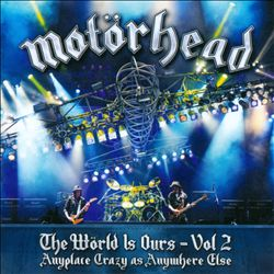 MotÖrhead - The Wörld Is Ours, Vol. 2: Anyplace Crazy As Anywhere Else CD (album) cover