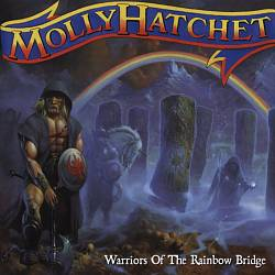 Molly Hatchet - Warriors Of The Rainbow Bridge CD (album) cover