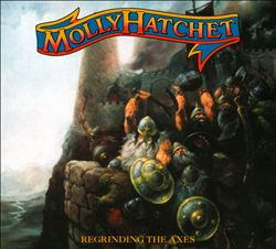 Molly Hatchet - Regrinding The Axes CD (album) cover