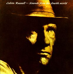 Calvin Russell - Sounds From The Fourth World CD (album) cover