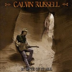 Calvin Russell - In Spite Of It All CD (album) cover