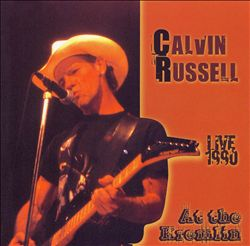 Calvin Russell - Live 1990 At The Kremlin CD (album) cover