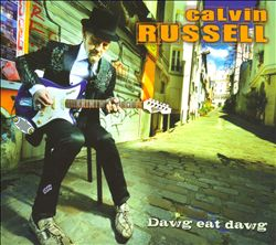 Calvin Russell - Dawg Eat Dawg CD (album) cover