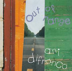 ANI DIFRANCO - Out Of Range CD album cover