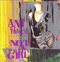 ANI DIFRANCO - Not A Pretty Girl CD album cover