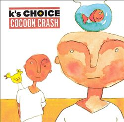 K's Choice - Cocoon Crash CD (album) cover