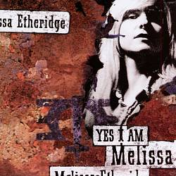Melissa Etheridge - Yes I Am CD (album) cover