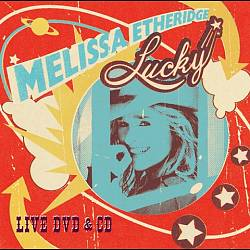 Melissa Etheridge - Lucky Live CD (album) cover