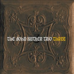 THE JOHN BUTLER TRIO - Three CD album cover