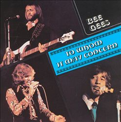 Bee Gees - To Whom It May Concern CD (album) cover