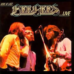 Bee Gees - Here At Last...bee Gees...live CD (album) cover