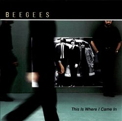 Bee Gees - This Is Where I Came In CD (album) cover