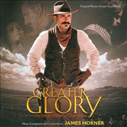 JAMES HORNER - For Greater Glory CD album cover