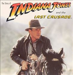 John Williams - Story Of Indiana Jones And The Last Crusade CD (album) cover