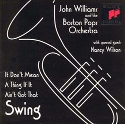 John Williams - It Don't Mean A Thing If It Ain't Got That Swing CD (album) cover