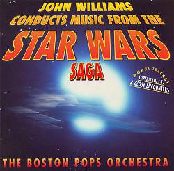 John Williams - John Williams Conducts Music From The Star Wars Saga CD (album) cover