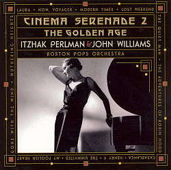 John Williams - Cinema Serenade Ii: The Golden Age CD (album) cover