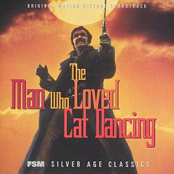 John Williams - The Man Who Loved Cat Dancing CD (album) cover