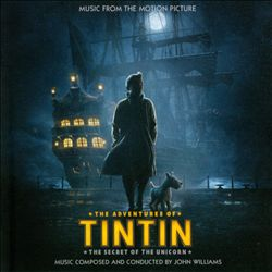 John Williams - The Adventures Of Tintin: The Secret Of The Unicorn CD (album) cover