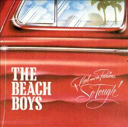The Beach Boys - Carl And The Passions - So Tough CD (album) cover