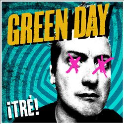 GREEN DAY - ¡tré! CD album cover