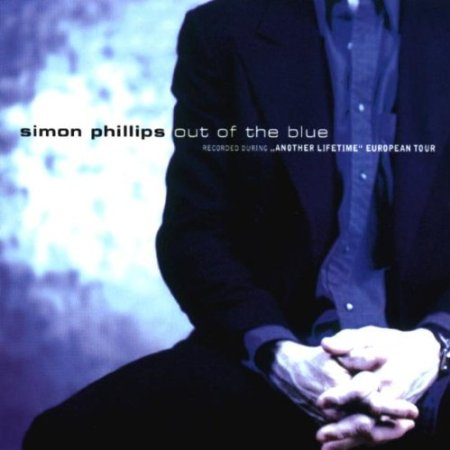 Simon Phillips - Out Of The Blue CD (album) cover