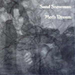 Sand Snowman - Moth Dream CD (album) cover