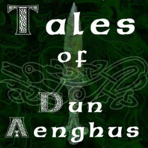 Dun Aenghus - Tales Of Dun Aenghus CD (album) cover