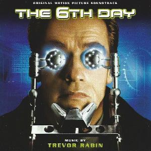 Trevor Rabin - The 6th Day (original Motion Picture Soundtrack) CD (album) cover