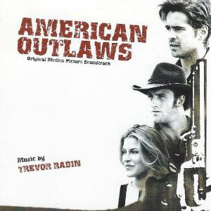 Trevor Rabin - American Outlaws (original Motion Picture Soundtrack) CD (album) cover